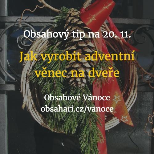Obsahový tip na 20. 11. – Adventní věnce na dveře – jak je vyrobit?
