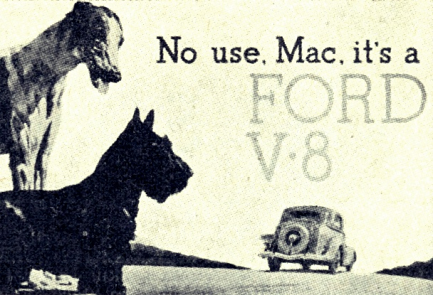 Vintage marketing: No use, Mac. It's a FORD V8.
