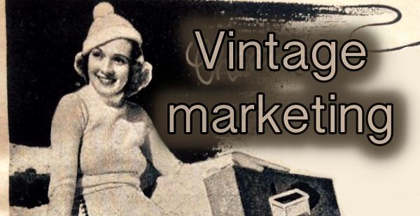 Vintage marketing – 80 lety ověřené tipy pro podnikání z dob 1. a 2. republiky ČSR.
